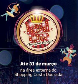 O Real Circo chegou no Shopping Costa Dourada!